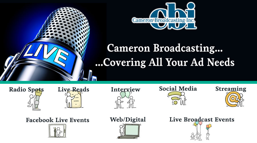Cameron Broadcasting... Covering All Your Ad Needs